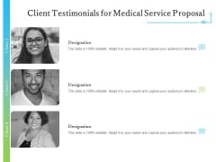 Medical And Healthcare Related Client Testimonials For Medical Service Proposal Ppt Gallery PDF