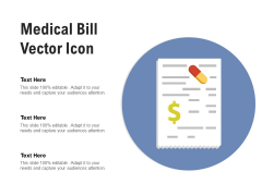 Medical Bill Vector Icon Ppt PowerPoint Presentation Infographic Template Layout Ideas PDF