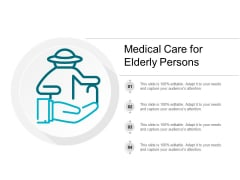 Medical Care For Elderly Persons Ppt PowerPoint Presentation Outline Portrait