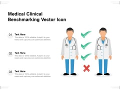 Medical Clinical Benchmarking Vector Icon Ppt PowerPoint Presentation Gallery Visual Aids PDF