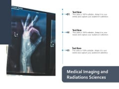 Medical Imaging And Radiations Sciences Ppt PowerPoint Presentation Styles Show PDF