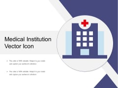 Medical Institution Vector Icon Ppt PowerPoint Presentation Portfolio Example PDF