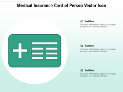 Medical Insurance Card Of Person Vector Icon Ppt PowerPoint Presentation Gallery Graphics PDF