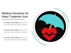 Medical Insurance For Heart Treatment Icon Ppt PowerPoint Presentation Layouts Slide Portrait PDF