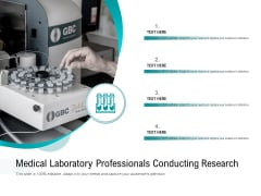 Medical Laboratory Professionals Conducting Research Ppt PowerPoint Presentation File Graphics PDF