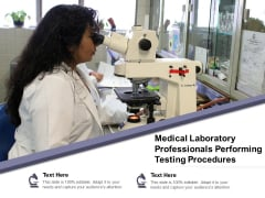 Medical Laboratory Professionals Performing Testing Procedures Ppt PowerPoint Presentation Gallery Example Introduction PDF