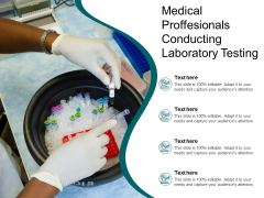 Medical Proffesionals Conducting Laboratory Testing Ppt PowerPoint Presentation File Templates PDF