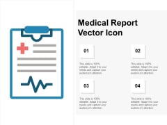 Medical Report Vector Icon Ppt PowerPoint Presentation Outline Icons