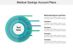 Medical Savings Account Plans Ppt PowerPoint Presentation File Inspiration Cpb Pdf
