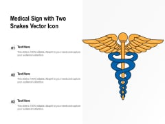 Medical Sign With Two Snakes Vector Icon Ppt PowerPoint Presentation Gallery Display PDF
