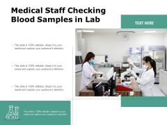 Medical Staff Checking Blood Samples In Lab Ppt PowerPoint Presentation Professional Slide Download PDF
