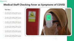 Medical Staff Checking Fever As Symptoms Of COVID Ppt File Clipart PDF