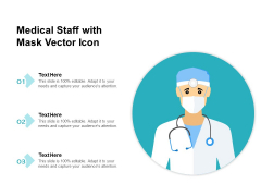 Medical Staff With Mask Vector Icon Ppt PowerPoint Presentation Styles Ideas PDF