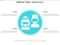 Medical Team Vector Icon Ppt PowerPoint Presentation Infographics Design Inspiration PDF