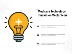 Medicare Technology Innovation Vector Icon Ppt PowerPoint Presentation Styles Maker