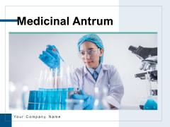 Medicinal Antrum Doctor Analyzing Ppt PowerPoint Presentation Complete Deck