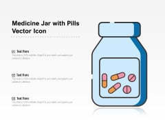 Medicine Jar With Pills Vector Icon Ppt PowerPoint Presentation File Summary PDF
