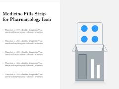 Medicine Pills Strip For Pharmacology Icon Ppt PowerPoint Presentation Model Good PDF