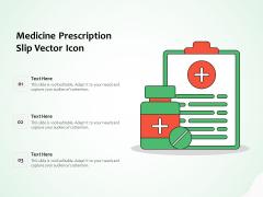 Medicine Prescription Slip Vector Icon Ppt PowerPoint Presentation Summary Background PDF
