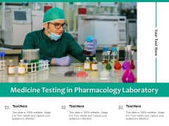 Medicine Testing In Pharmacology Laboratory Ppt PowerPoint Presentation Show Influencers PDF