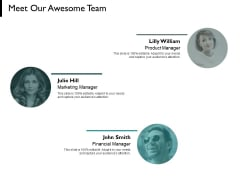 Meet Our Awesome Team Communication Ppt PowerPoint Presentation Styles Designs Download