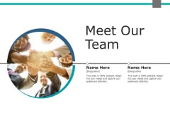 Meet Our Team Communication Management Ppt PowerPoint Presentation Styles Templates