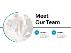 Meet Our Team Communication Ppt PowerPoint Presentation Infographic Template Vector