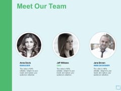 Meet Our Team Introducation Ppt PowerPoint Presentation Outline Background Image