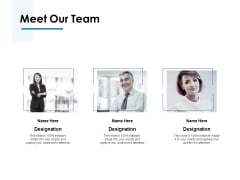 Meet Our Team Introduction Ppt PowerPoint Presentation Icon Elements