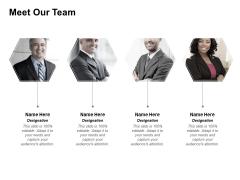 Meet Our Team Planning Ppt PowerPoint Presentation Styles Slides