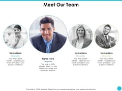 Meet Our Team Ppt PowerPoint Presentation Icon Graphic Images
