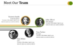 Meet Our Team Ppt PowerPoint Presentation Information
