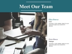Meet Our Team Ppt PowerPoint Presentation Layouts Deck