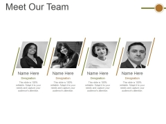 Meet Our Team Ppt PowerPoint Presentation Portfolio Good