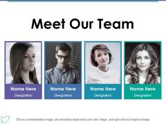 Meet Our Team Ppt PowerPoint Presentation Portfolio Graphics