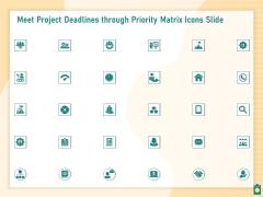 Meet Project Deadlines Through Priority Matrix Icons Slide Microsoft PDF