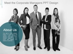 Meet The Corporate Managers Ppt PowerPoint Presentation Deck
