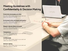 Meeting Guidelines With Confidentiality And Decision Making Ppt PowerPoint Presentation File Mockup