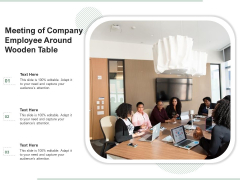 Meeting Of Company Employee Around Wooden Table Ppt PowerPoint Presentation File Guidelines PDF