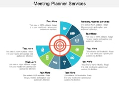 Meeting Planner Services Ppt PowerPoint Presentation Pictures Graphics Cpb