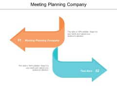 Meeting Planning Company Ppt PowerPoint Presentation Slides Themes Cpb
