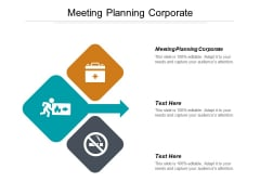 Meeting Planning Corporate Ppt PowerPoint Presentation Styles Outfit