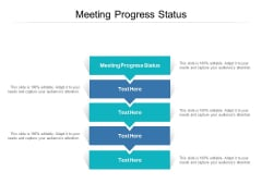 Meeting Progress Status Ppt PowerPoint Presentation Pictures Infographic Template Cpb