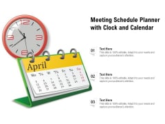 Meeting Schedule Planner With Clock And Calendar Ppt PowerPoint Presentation Gallery File Formats PDF