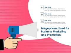 Megaphone Used For Business Marketing And Promotion Ppt PowerPoint Presentation Outline Deck PDF