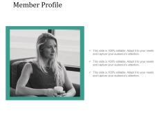 Member Profile Ppt PowerPoint Presentation File Graphics Tutorials