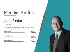 Member Profile Ppt PowerPoint Presentation Outline Microsoft