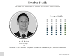 Member Profile Ppt PowerPoint Presentation Show