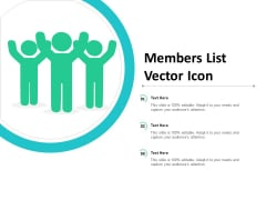 Members List Vector Icon Ppt Powerpoint Presentation Summary Show