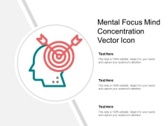 Mental Focus Mind Concentration Vector Icon Ppt PowerPoint Presentation Layouts Display